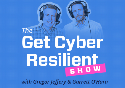 The Get Cyber Resilient Show - Episode 3