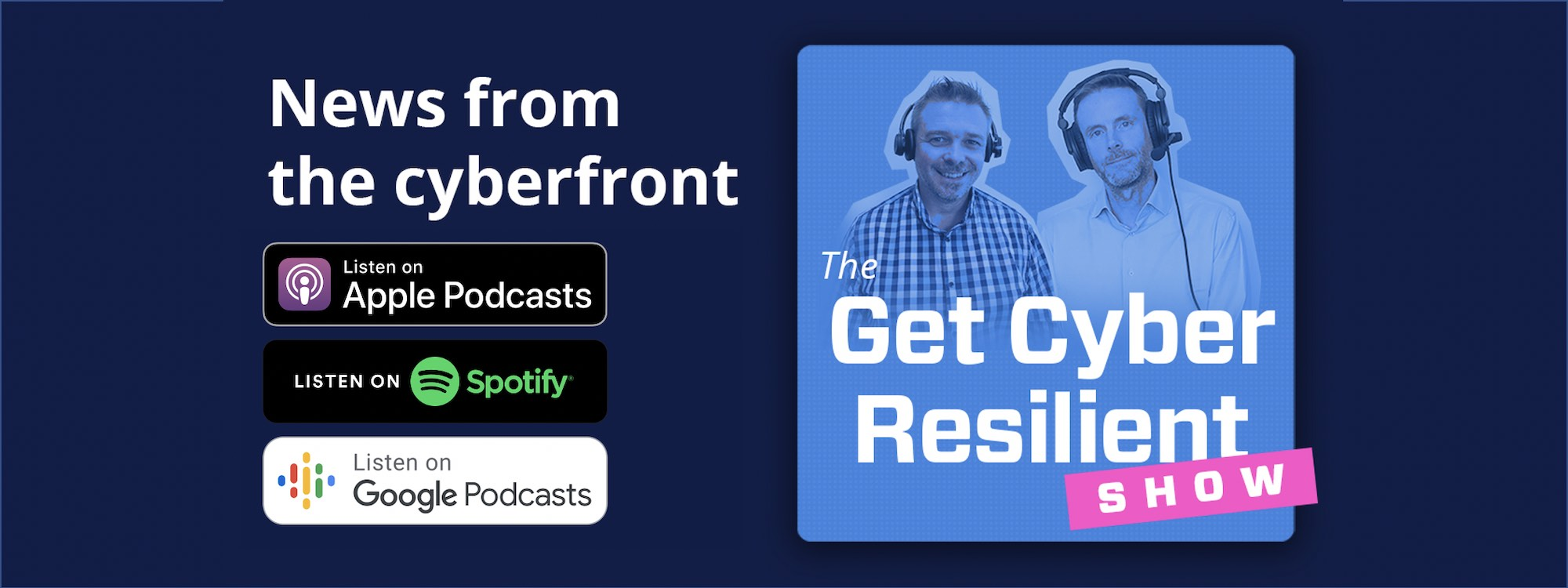 The Get Cyber Resilient Show Episode #24